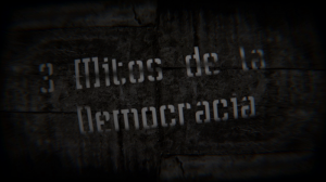 3 Mitos de la Democracia