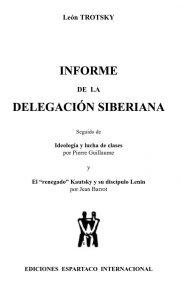 Informe de la delegacion siberiana - Leon Trotsky