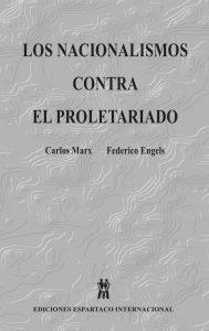 Nacionalismos vs Proletariado, Los - MARX y ENGELS